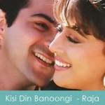 kisi din banoongi lyrics - raja 1995