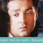nahin yhe ho nahi sakta lyrics- barsaat 1995