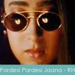 Pardesi Pardesi Jaana Nahi Lyrics - raja hindustani 1996