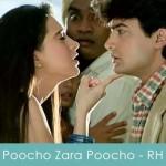 poocho zara poocho lyrics - raja hindustani 1996