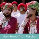Nahi Hona Tha Lyrics Pardes 1997