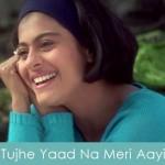 Tujhe Yaad Na Meri Aayi Lyrics Kuch Kuch Hota Hai 1998