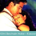 Kitni Bechain Hoke Lyrics Kasoor 2001