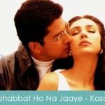 Mohabbat Ho Na Jaaye Lyrics Kasoor 2001