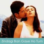 Zindagi Ban Gaye Ho Tum Lyrics Kasoor 2001