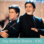 Say Shava Shava Lyrics Kabhi Khushi Kabhie Gham