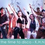 Its The Time To Disco Lyrics Kal Ho Na Ho 2003