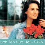 Kuch Toh Hua Hai Lyrics Kal Ho Na Ho 2003