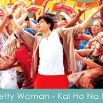 Pretty Woman Lyrics Kal Ho Na Ho 2003