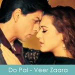 Do Pal Lyrics Veer Zaara 2004