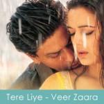 Tere Liye Lyrics Veer Zaara 2004