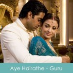 Aye Hairathe Lyrics - Guru 2007