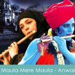 Maula Mere Maula Lyrics - Anwar 2007
