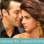 Saiyaan Re Lyrics - Salaam-E-Ishq 2007