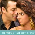 Ya Rabba Lyrics - Kailash Kher - Salaam-E-Ishq 2007