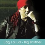 Jag Lal Lal Lyrics - Ustad Sultan Khan Big Brother 2007