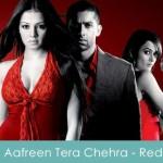 Aafreen Tera Chehra Lyrics - Red The Dark Side 2007