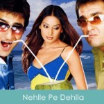 Nehle Pe Dehla Lyrics Title Song 2007