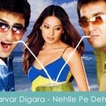 Parvar Digara Lyrics - Nehlle Pe Dehlla 2007
