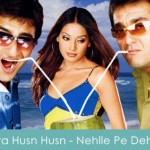 Tera Husn Husn Lyrics - Nehlle Pe Dehlla 2007