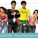 Dard-E-Dil Lyrics - Good Boy Bad Boy 2007