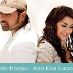 Mehbooba Mehbooba Lyrics Aap Kaa Suroor 2007
