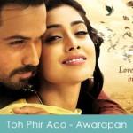 Toh Phir Aao Lyrics - Awarapan 2007