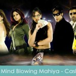 Mind Blowing Mahiya Lyrics - Cash 2007