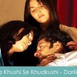 Aa Khushi Se Khudkushi Lyrics - Darling 2007