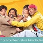 Chal Nachein Shor Machalein Lyrics Dhamaal 2007