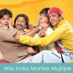 Miss India Martee Mujhpe Lyrics Dhamaal 2007