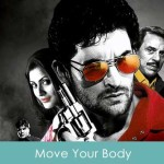 Move Your Body Lyrics - Johnny Gaddaar 2015