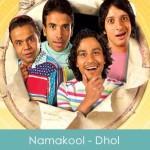 Namakool Lyrics - Dhol 2007