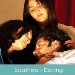 Saathiya Lyrics - Darling 2007