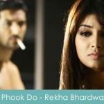 Phook Do - Rekha Bhardwaj No Smoking 2007