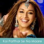 Koi Patthar Se Na Maare Lyrics Aaja Nachle 2007