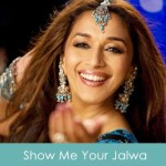 Show Me Your Jalwa Lyrics - Aaja Nachle 2007