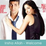 Insha Allah Lyrics Welcome 2007