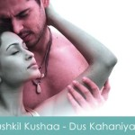 Mushkil Kushaa Lyrics - Dus Kahaniyaan 2007