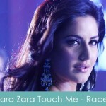zara zara touch me lyrics - race 2008