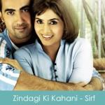 Zindagi Ki Kahani Lyrics - Sirf 2008