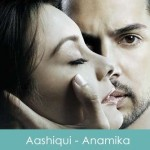 Aashiqui Lyrics - Anamika 2008