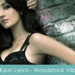 Kyun Lyrics - Woodstock Villa 2008