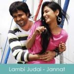 Lambi Judai Lyrics - Jannat 2008