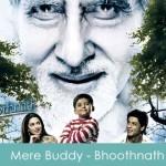 Mere Buddy Lyrics - Bhoothnath 2008