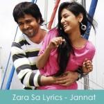 Zara Sa Lyrics - Jannat 2008