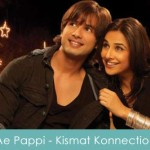 Ae Pappi Lyrics - Kismat Konnection 2008