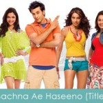 bachna ae haseeno lyrics title song