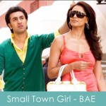 small town girl lyrics - bachna ae haseeno