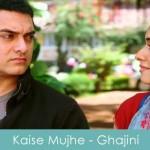 Kaise Mujhe Lyrics Ghajini 2008